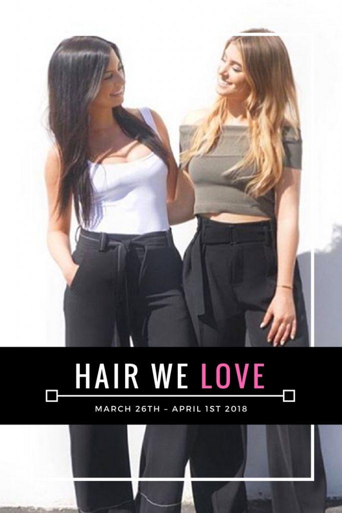 hair we love march 26th - april 1st 2018 pinterest