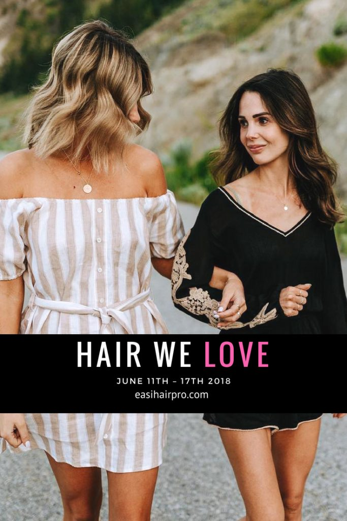 Pin it Hair We Love June 11th - 17th 2018