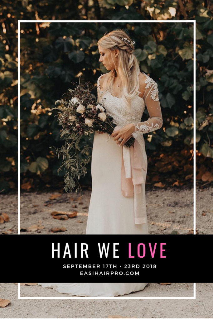 Pin it Hair We Love September 17th - 23rd 2018