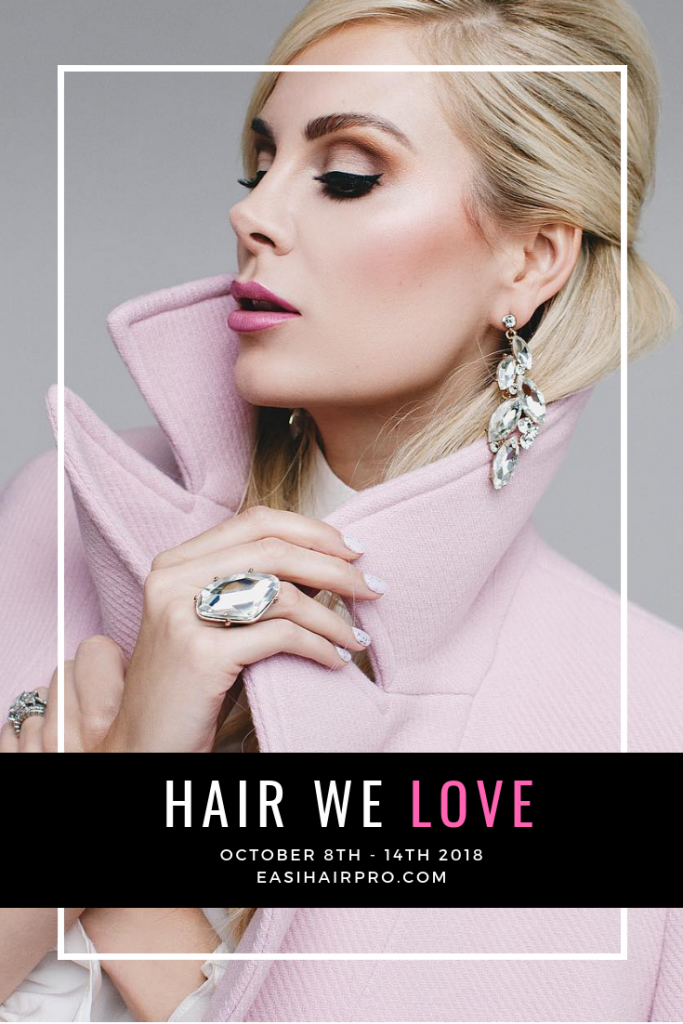 Pin it Hair We Love October 8th - 14th 2018