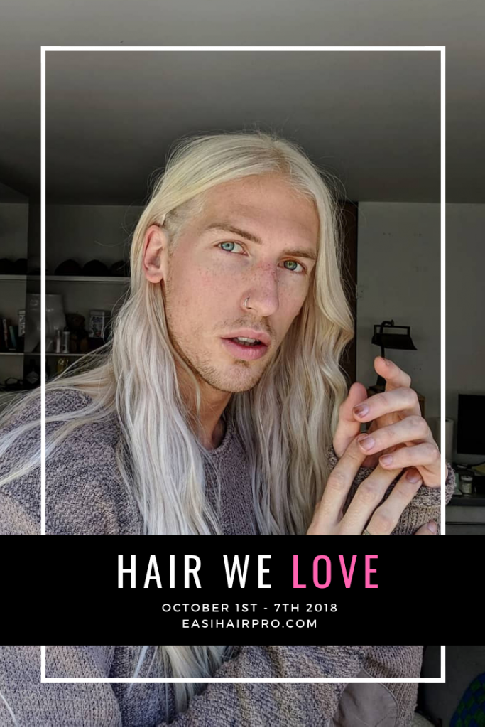 Pin it Hair We Love October 1st - 7th 2018