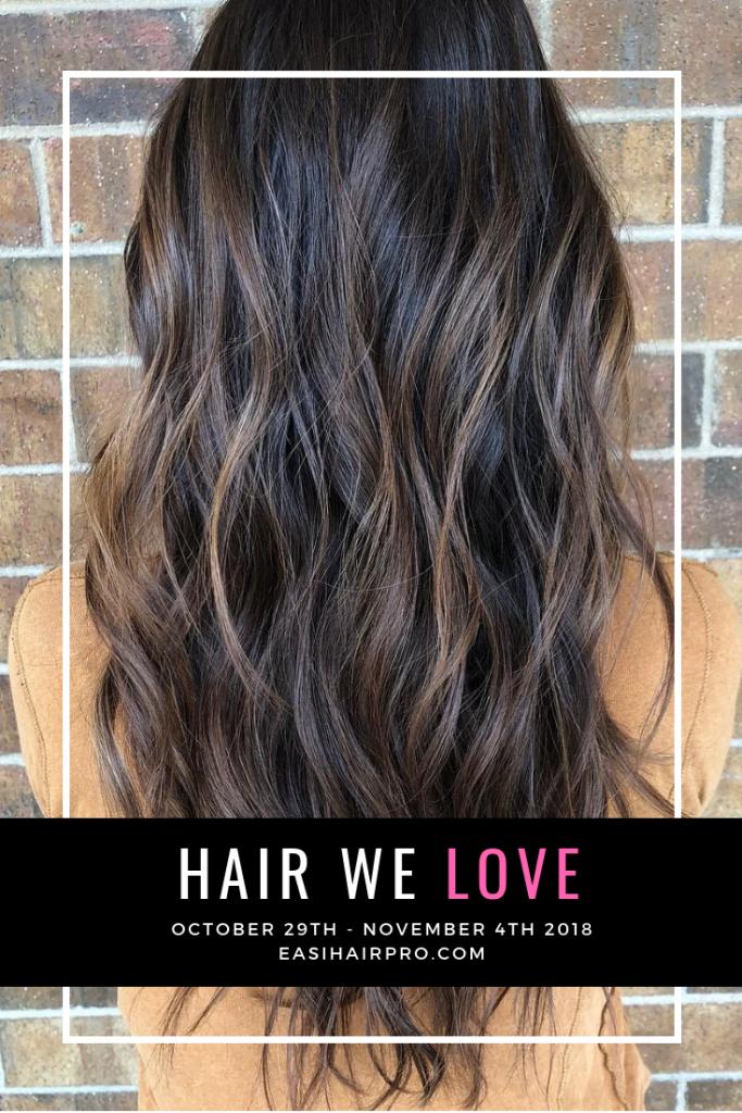 Pin it Hair We Love October 29th - November 4th 2018