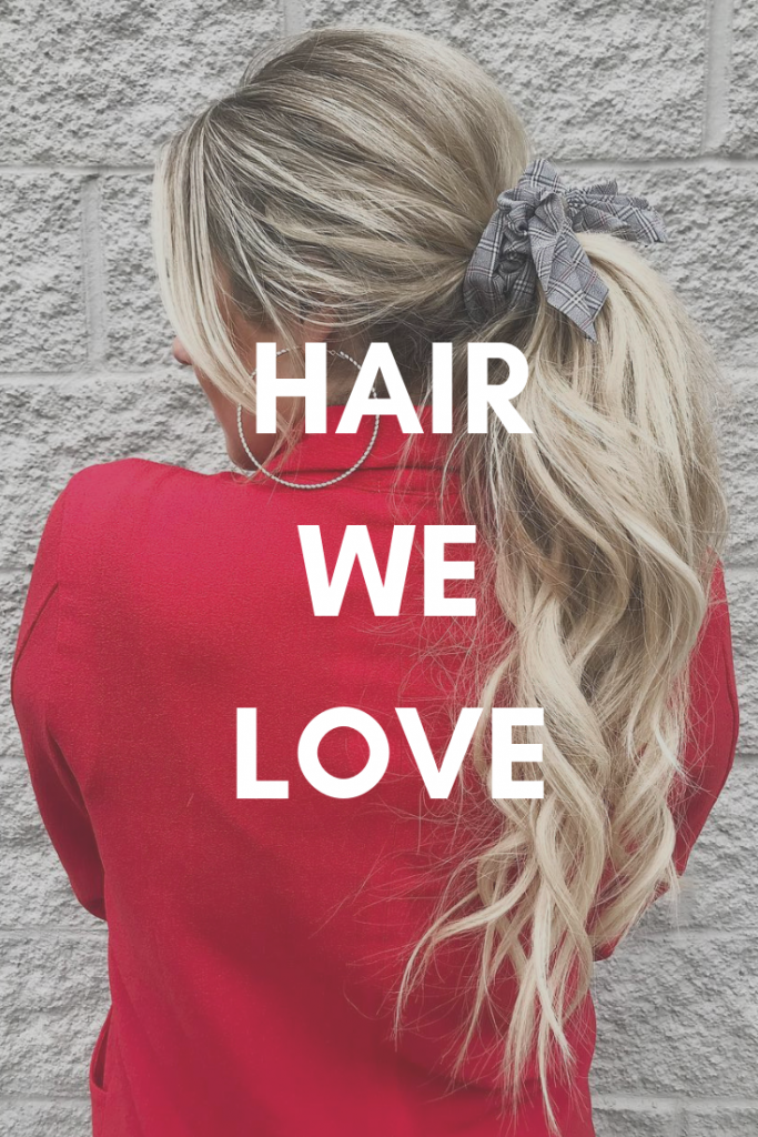 Pin it Hair We Love November 26th - December 2nd 2018