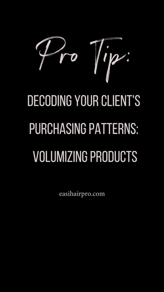 pin it volumizing products decoding purchase patterns