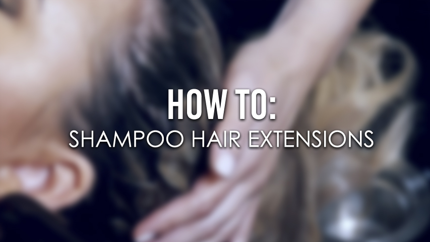 How to Shampoo Hair Extensions