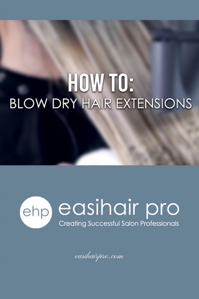 pin it how to blow dry hair extensions