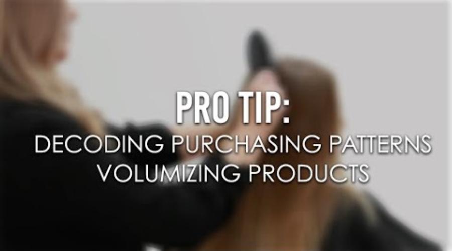 Decoding Purchasing Patterns | Volumizing Products