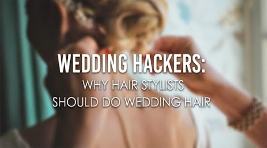 Why Hair Stylists Should Do Wedding Hair