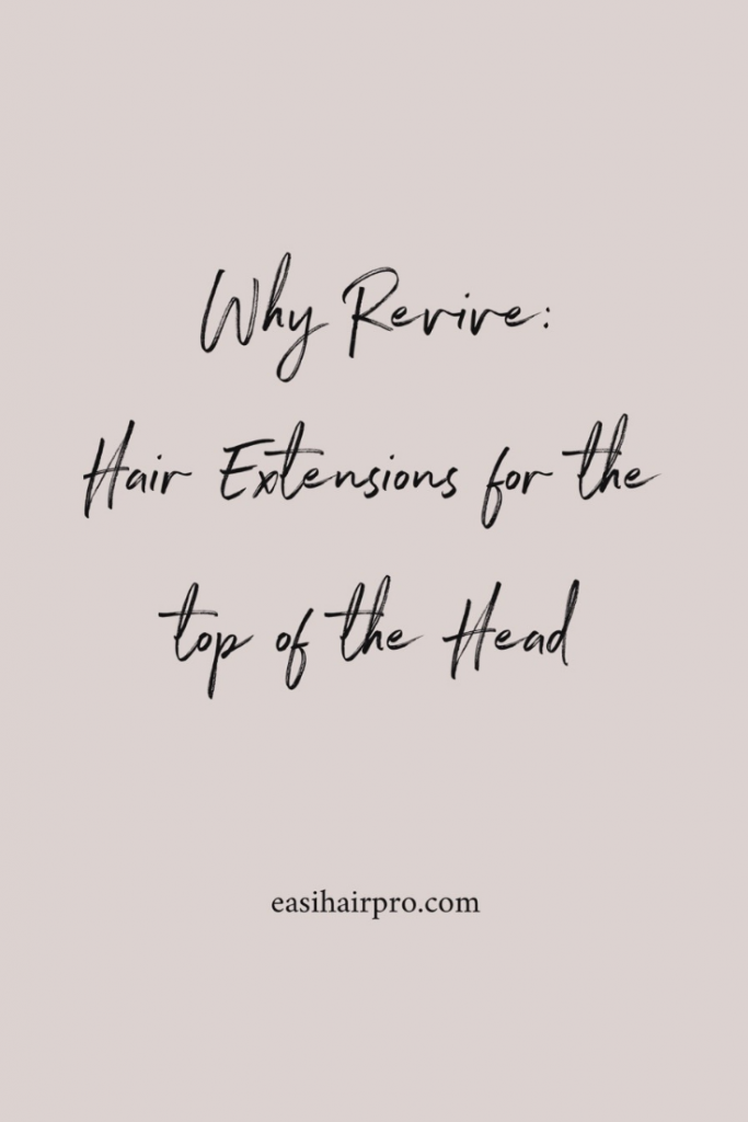 pin it why revive hair extensions for the top of the head
