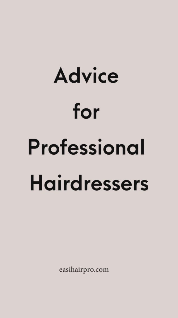 advice for professional hairdressers