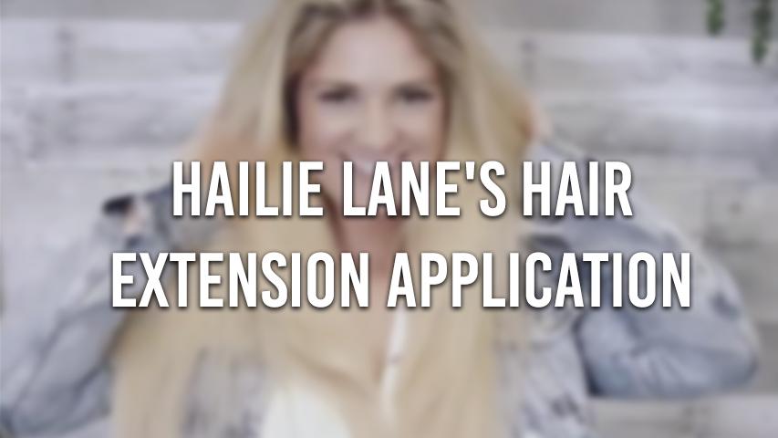 Hailie Lane's Hair Extension Application