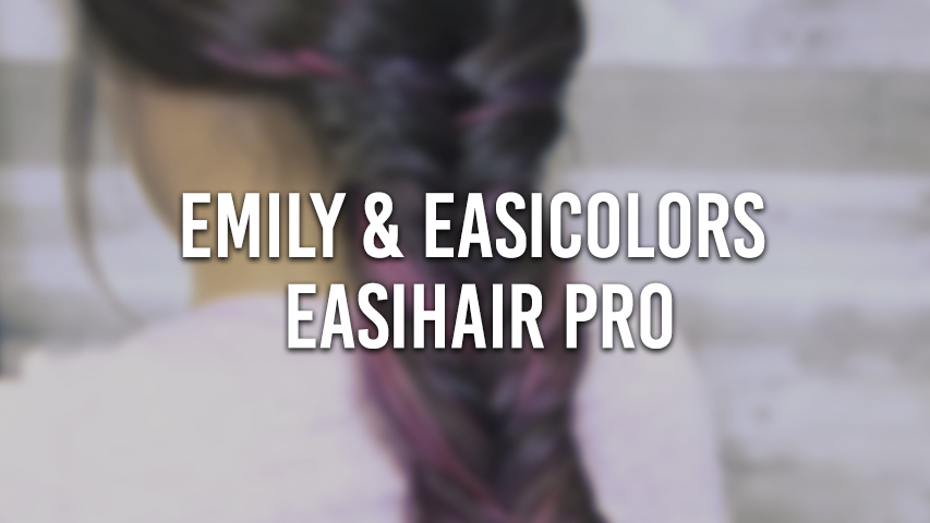 Emily & Easicolors by easihairpro